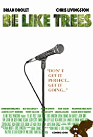 Be Like Trees Poster