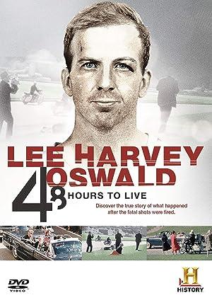 Where to stream Lee Harvey Oswald: 48 Hours to Live