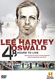Lee Harvey Oswald: 48 Hours to Live Poster