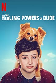 The Healing Powers of Dude Poster