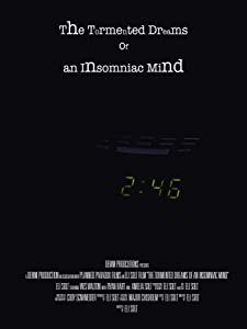 Movie torrents free downloads The Tormented Dreams of an Insomniac Mind [360x640]