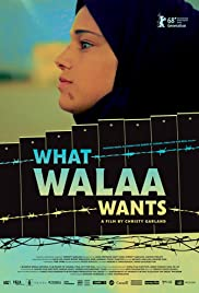What Walaa Wants Poster