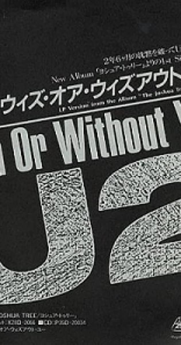 U2 With Or Without You Video 1987 Imdb
