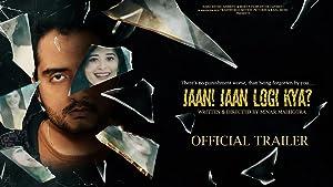 Jaan! Jaan Loge Kya? movie, song and  lyrics