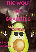 The Wolf of Guacotle