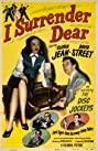 I Surrender Dear (1948) Poster