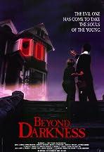 Beyond Darkness