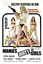 Mama's Dirty Girls