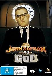 John Safran vs. God Poster - TV Show Forum, Cast, Reviews
