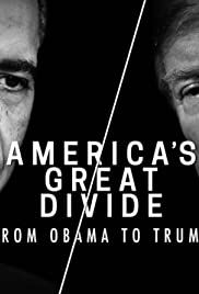 America's Great Divide: From Obama to Trump - Part 1 Poster