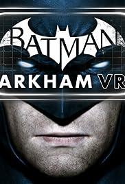 Batman: Arkham VR Poster