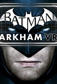 Primary photo for Batman: Arkham VR