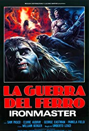 La guerra del ferro: Ironmaster (1983) Poster - Movie Forum, Cast, Reviews