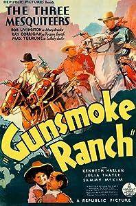 Gunsmoke Ranch by Ray Taylor