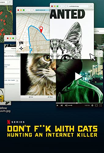 Don\'t F**k with Cats: Hunting an Internet Killer Season 1