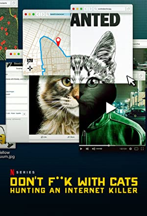 Where to stream Don't F**k with Cats: Hunting an Internet Killer