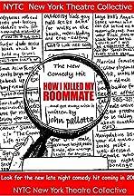 How I Killed My Roommate