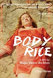 Body Rice (2006) Poster - Movie Forum, Cast, Reviews