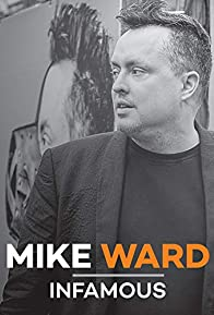 Primary photo for Mike Ward: Infamous