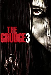 Primary photo for The Grudge 3