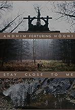 Andhim ft. Högni: Stay Close to Me