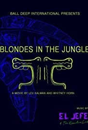 Blondes in the Jungle Poster