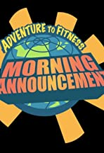 Adventure to Fitness' Morning Announcements