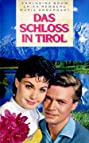 Castle in Tyrol (1957) Poster