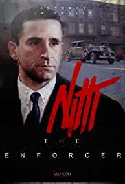 Frank Nitti: The Enforcer Poster
