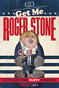 Primary photo for Get Me Roger Stone