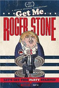 Get Me Roger Stoneเก็ต มี โรเจอร์ สโตน