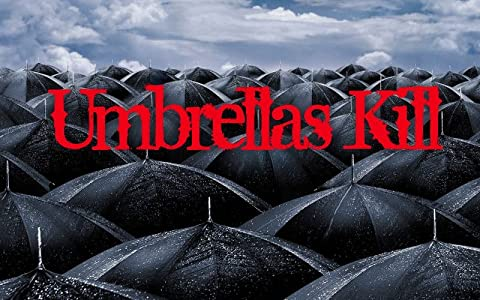 3gp movie clips download Umbrellas Kill [480x360]