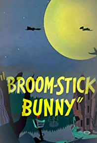 Primary photo for Broom-Stick Bunny