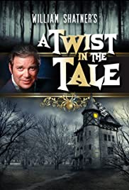 A Twist in the Tale Poster - TV Show Forum, Cast, Reviews