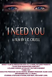 I Need You Poster