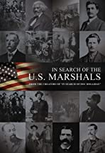 In Search of the U.S. Marshals