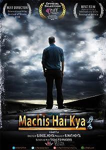 Descargas de videoclips de películas Machis Hai Kya? by Susheel Mehta (2015) India  [mkv] [4k] [hd720p]