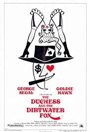 The Duchess and the Dirtwater Fox (1976) Poster - Movie Forum, Cast, Reviews
