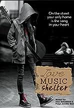 Love Music Shelter