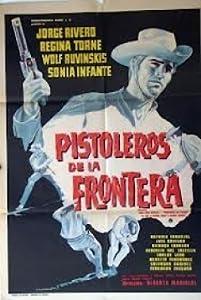 Pistoleros de la frontera none