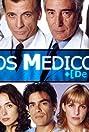 Los médicos (de hoy) (2000) Poster