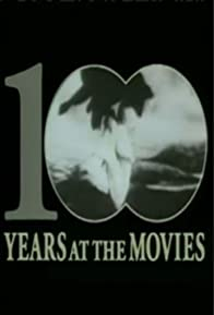 Primary photo for 100 Years at the Movies