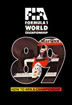 F1 1989: How to Win a Championship