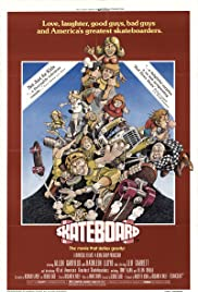 Skateboard (1978) Poster - Movie Forum, Cast, Reviews