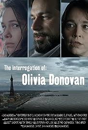 The Interrogation of Olivia Donovan Poster