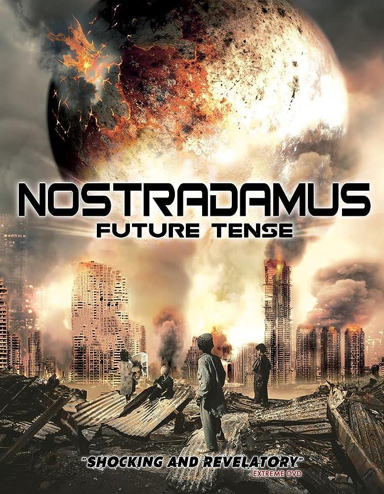 Nostradamus: Future Tense