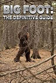 Bigfoot: The Definitive Guide (2011)