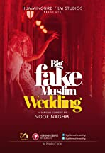 Big Fake Muslim Wedding