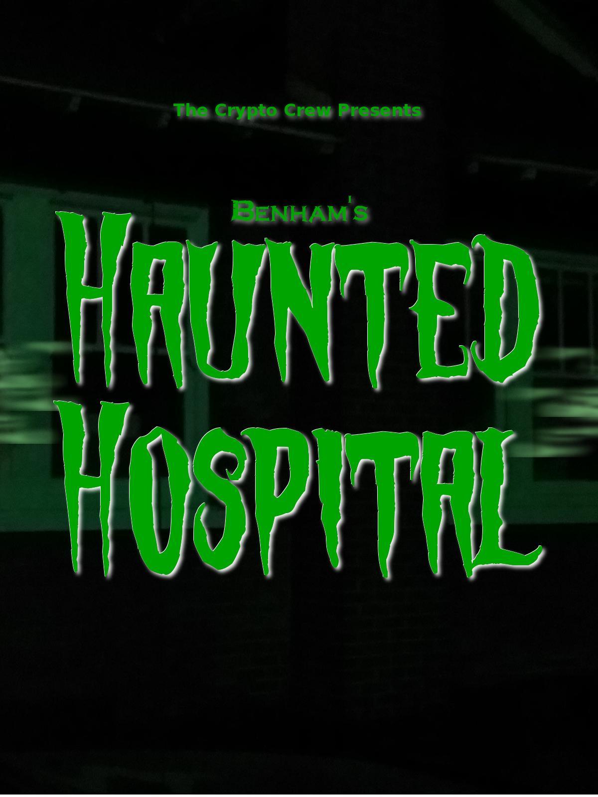 Benham's Haunted Hospital on FREECABLE TV