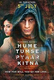 Hume Tumse Pyaar Kitna (2019) - IMDb